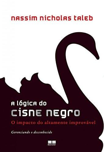 a-lógica-do-cisne-negro-de-nassim-taleb